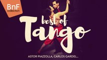 Best of Tango with Astor Piazzolla, Carlos Gardel and more...