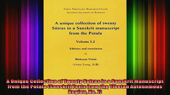 Download  A Unique Collection of Twenty Sutras in a Sanskrit Manuscript from the Potala Sanskrit Full EBook Free
