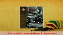 PDF  Hitler and the Nazis A History in Documents Read Full Ebook
