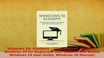 PDF  Windows 10 Academy  2016 Manual Microsoft Windows 10 for Beginners User Guide FREE  Read Online
