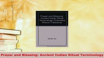 Download  Prayer and Blessing Ancient Indian Ritual Terminology Free Books