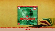 PDF  Metal Gear Solid VR Missions Primas Official Strategy Guide Download Online