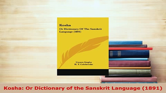 PDF  Kosha Or Dictionary of the Sanskrit Language 1891 Free Books