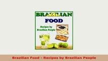 PDF  Brazilian Food  Recipes by Brazilian People PDF Full Ebook