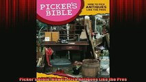 FREE PDF  Pickers Bible How To Pick Antiques Like the Pros  DOWNLOAD ONLINE