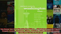 READ book  You Know Youre in Washington When 101 Quintessential Places People Events Customs READ ONLINE