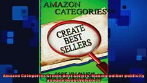READ book  Amazon Categories Create Best Sellers Making author publicity an open book Volume 1  FREE BOOOK ONLINE