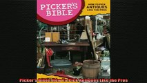 READ book  Pickers Bible How To Pick Antiques Like the Pros  DOWNLOAD ONLINE