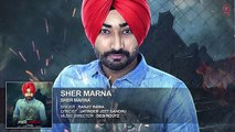 Ranjit Bawa- SHER MARNA (Full Song) Desi Routz - Latest Punjabi Song 2016