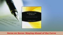 PDF  Soros on Soros Staying Ahead of the Curve Download Full Ebook
