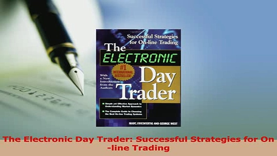 PDF  The Electronic Day Trader Successful Strategies for Online Trading Download Online