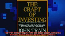 FREE PDF  The Craft of Investing Growth and Value Stocks Emerging Markets Market Timing Mutual  BOOK ONLINE