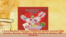 PDF  I love My Mom Korean childrens books korean kids books korean children kids books in Read Full Ebook