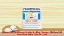 PDF  Rapanese Japanese Series 1 The Musical Method Of Learning Japanese Series1 Read Online