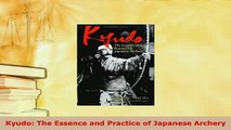PDF  Kyudo The Essence and Practice of Japanese Archery Download Online
