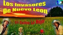Los Invasores De Nuevo Leon 21 Exitos Lo Mejor Antaño Mix