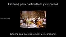 Catering Bodas Bautizos Comuniones Fiestas Cumpleaños Empresas Banquetes Escuelas Colegios Málaga