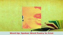 Download  Word Up Spoken Word Poetry In Print  Read Online