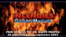 incendies var 2003 : Sainte-Maxime / Saint-Tropez (Massif des Maures)