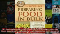 READ book  101 Recipes for Preparing Food in Bulk Everything You Need to Know About Preparing  FREE BOOOK ONLINE