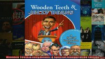 Free PDF Downlaod  Wooden Teeth  Jelly Beans A Special Inauguration Edition  FREE BOOOK ONLINE