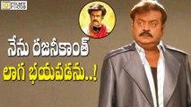 Vijayakanth Sensational Comments on Rajinikanth - Filmyfocus.com