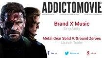 Metal Gear Solid V  Ground Zeroes   Launch Trailer Music #1 Brand X Music   Singularity