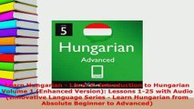 PDF  Learn Hungarian  Level 5 Introduction to Hungarian Volume 1 Enhanced Version Lessons Read Online