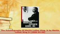 Download  The Autobiography Of Martin Luther King Jr by Martin Luther King Jr 20000406 Download Online