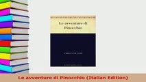 PDF  Le avventure di Pinocchio Italian Edition Download Online