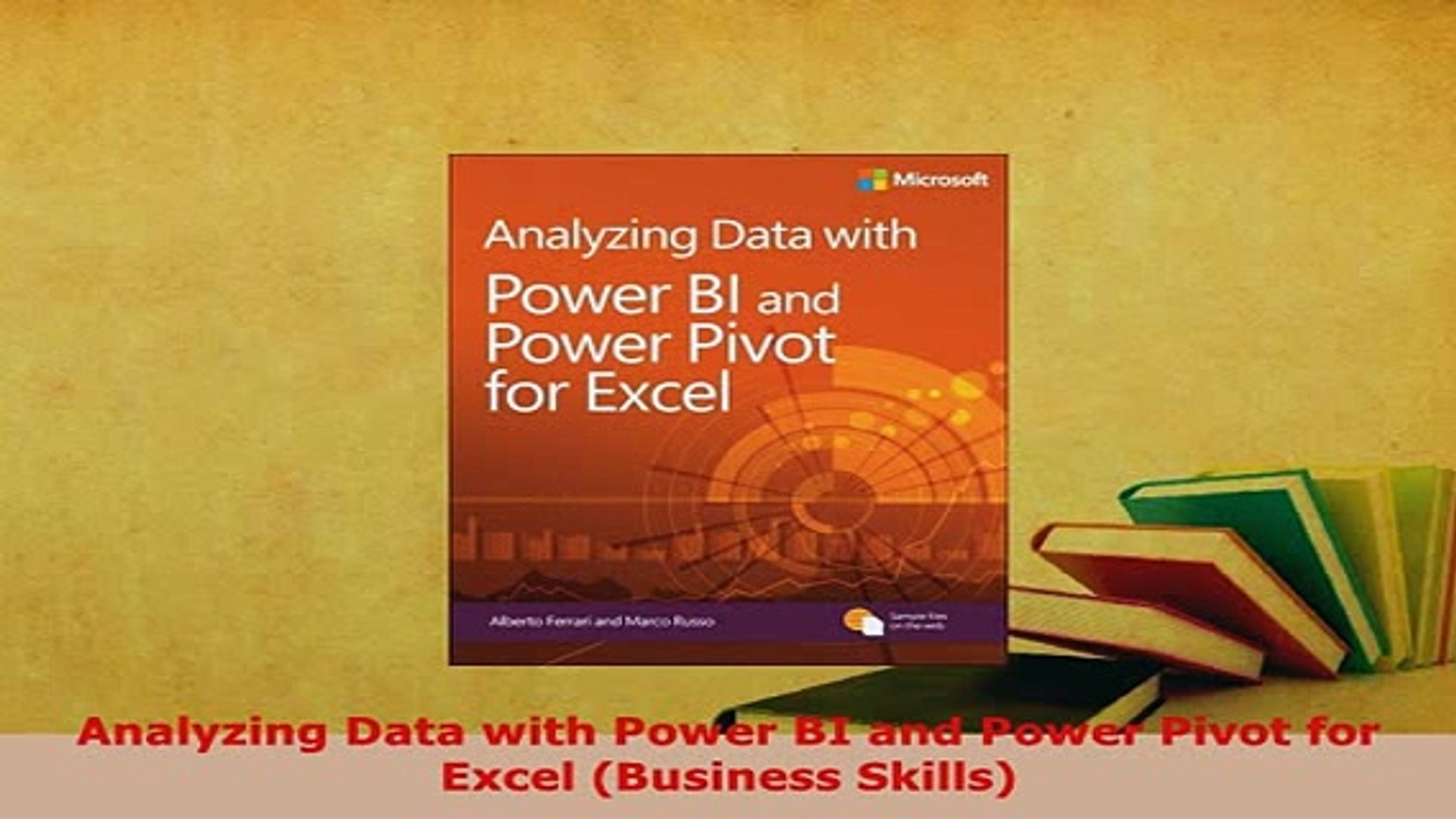 Download Analyzing Data with Power BI and Power Pivot for Excel Business  Skills PDF Book Free