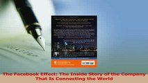 Read  The Facebook Effect The Inside Story of the Company That Is Connecting the World Ebook Free