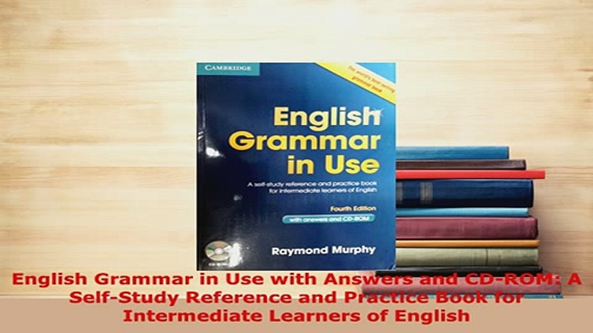 PDF English Grammar in Use with Answers and CDROM A SelfStudy Reference and  Practice Book Read Full Ebook