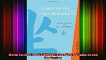 Read  Warm Smiles from Cold Mountains Dharma Talks on Zen Meditation  Full EBook