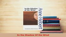 PDF  In the Shadow Of the Wind  Read Online