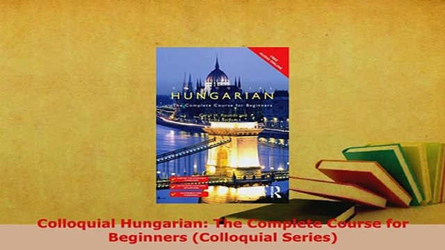 A Complete Course for Beginners Hungarian