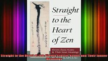Read  Straight to the Heart of Zen Eleven Classic Koans and Their Innner Meanings  Full EBook