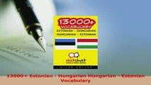 PDF  13000 Estonian  Hungarian Hungarian  Estonian Vocabulary Read Full Ebook