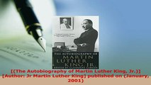 PDF  The Autobiography of Martin Luther King Jr Author Jr Martin Luther King published PDF Full Ebook