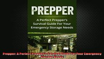 FREE PDF  Prepper A Perfect Preppers Survival Guide For Your Emergency Storage Needs  BOOK ONLINE
