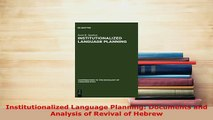PDF  Institutionalized Language Planning Documents and Analysis of Revival of Hebrew Download Full Ebook