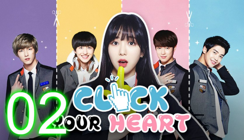 [ENG SUB] Click Your Heart Ep 2