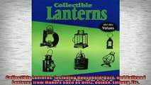 FREE DOWNLOAD  Collectible Lanterns Including Household Barn and Railroad Lanterns from Makers Such as  BOOK ONLINE