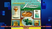 Free PDF Downlaod  Collectors Guide to Cigarette Lighters Identification and Values Book 2 READ ONLINE