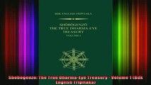 Read  Shobogenzo The True DharmaEye Treasury  Volume 1 Bdk English Tripitaka  Full EBook