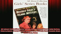 FREE DOWNLOAD  All about Collecting Girls Series Books Nancy Drew Judy Bolton Cherry Ames Penny Parker  BOOK ONLINE