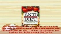 PDF  Anti Inflammatory Diet 5 Week Anti Inflammatory Diet Plan To Restore Overall Health And PDF Full Ebook