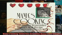 FREE DOWNLOAD  Mamas Cooking Celebrities Remember Mamas Best Recipe  BOOK ONLINE