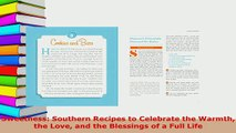 Download  Sweetness Southern Recipes to Celebrate the Warmth the Love and the Blessings of a Full Read Online