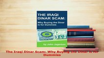 PDF  The Iraqi Dinar Scam Why Buying the Dinar is for Dummies PDF Full Ebook